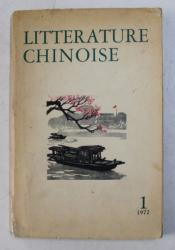 LITTERATURE CHINOISE , NO. 1 / 1972 , REVISTA