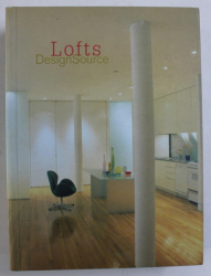 LOFTS DESIGN SOURCE by ANA G. CANIZARES , 2006