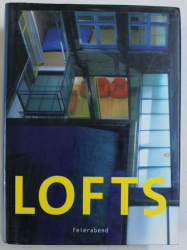 LOFTS - LIVING , WORKING AND SHOPPING IN A LOFT , 2003