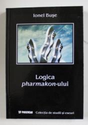 LOGICA PHARMAKON - ULUI de IONEL BUSE , 2003