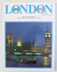 LONDON - A SOUVENIR OF THE WORLD' S CAPITAL , 134 COLOUR PLATES , ENGLISH EDITION 1995