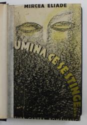 LUMINA SE STINGE EDITIA I , COPERTA A FOST EXECUTATA DE PICTORUL MAC CONSTANTINESCU de MIRCEA ELIADE , Bucuresti 1934