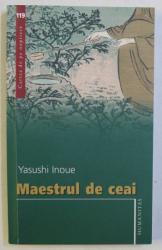 MAESTRUL DE CEAI de YASUSHI INOUE , 2007
