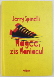 MAGEE, ZIS MANIACUL de JERRY SPINELLI , 1990