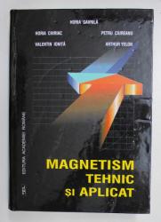 MAGNETISM TEHNIC SI APLICAT de HORIA GAVRILA ... ARTHUR YELON , 2000
