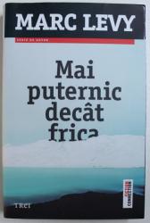 MAI PUTERNIC DECAT FRICA de MARC LEVY , 2013