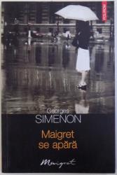 MAIGRET SE APARA de GEORGES SIMENON , 2010