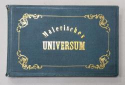 MALERISCHES UNIVERSUM ODER REISEN UM DIE WELT , 42 GRAVURI , ZWEITER BAND , EDITIE DE SECOL XIX