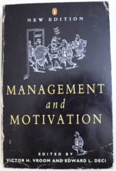 MANAGEMENT AND MOTIVATION by VICTOR H. VROOM, EDWARD L. DECI , 1992