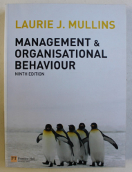 MANAGEMENT & ORGANISATIONAL BEHAVIOUR NINTH ED. by LAURIE J. MULLINS , 2010