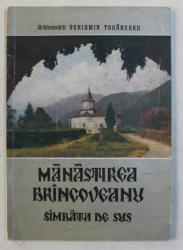 MANASTIREA BRANCOVEANU - SAMBATA DE SUS de ARHIMANDRIT VENIAMIN TOHANEANU , 1981