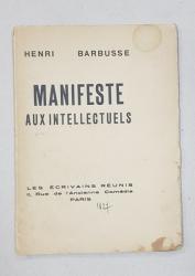 MANIFESTE AUXINTELLECTUELS par HENRI BARBUSSE - PARIS, 1927