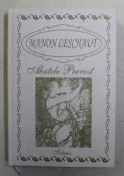 MANON LESCAUT de ABATELE PREVOST , 2004