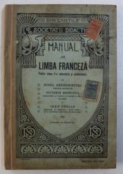MANUAL DE LIMBA FRANCEZA - PENTRU CLASA II - A SECUNDARA de MIHAIL DRAGOMIRESCU...IOSIF FROLLO , EDITIE INTERBELICA