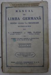 MANUAL DE LIMBA GERMANA PENTRU CLASA A V-A SECUNDARA DE BAIETI SI FETE de C . I. BONDESCU si EMIL FLAVIAN , 1943