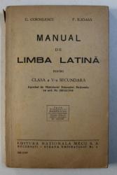 MANUAL DE LIMBA LATINA PENTRU CLASA A V-A SECUNDARA de G. CORNILESCU si F . ILIOASA , 1947