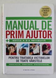 MANUAL DE PRIM AJUTOR , EDITIA A - II -A , 2014