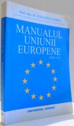 MANUALUL UNIUNII EUROPENE de AUGUSTIN FUEREA, EDITIA A II-A , 2004