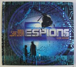 MANUEL D ' ESPIONNAGE POUR FUTURE AGENTS SECRETS , ESPIONS par CLIVE GIFFORD , 2008