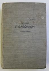 MANUEL D ' OPHTALMOLOGIE par E . FUCHS , avec 348 figures dans le texte , 1906