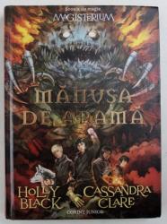 MANUSA DE ARAMA de HOLLY BLACK si CASSANDRA CLARE , 2015