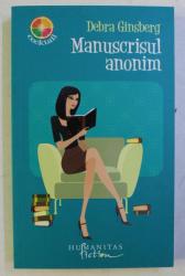 MANUSCRISUL ANONIM de DEBRA GINSBERG , 2008