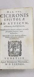 Mar. Tul. Ciceronis Epistolae ad Atticum, ad Brutum, ad Q. Fratrem - Venetia, 1584
