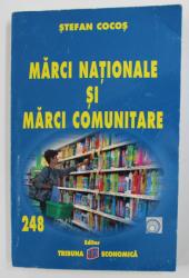 MARCI NATIONALE SI MARCI COMUNITARE de STEFAN COCOS , 2007