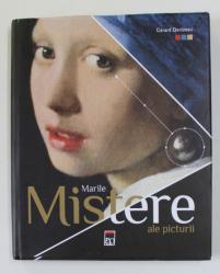 MARILE MISTERE ALE PICTURII de GERARD DENIZEAU , 2020