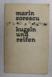 MARIN SORESCU - KUGELN UND REIFEN , versuri  , EDITIE IN LIMBA GERMANA  , 1968