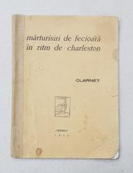 MARTURISIRI DE FECIOARA PE RITM  DE CHARLESTON de CLARNET , 1933 , EXEMPLAR 56 DIN 62 *
