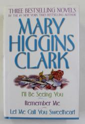 MARY HIGGINS CLARK - THREE BESTSELLING NOVELS , 1995