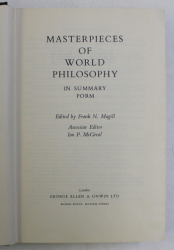 MASTERPIECES OF WORLD PHILOSOPHY IN SUMMARY FORM , edited by FRANK N. MAGILL , 1961