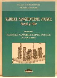 MATERIALE NANOSTRUCTURATE AVANSATE . PREZENT SI VIITOR de EVELINE POPOVICI SI MARIA RUDEI IGNAT , VOL IV , 2009