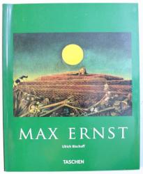 MAX ERNST 1891  - 1976 de ULRICH BISCHOFF , 2005