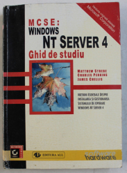 MCSE - WINDOWS NT SERVER 4 , GHID DE STUDIU de MATTHEW STREBE , CHARLES PERKINS , JAMES CHELLIS , 1997