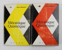 MECANIQUE QUANTIQUE par ALBERT MESSIAH , TOMES I - II , 1964 - 1965