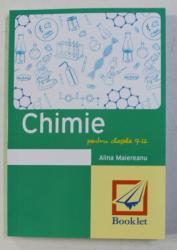 MEMORATOR DE CHIMIE PENTRU CLASELE 9-12 de ALINA MAIEREANU , 2016