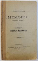 MEMORIU PENTRU A SERVI LA ISTORIA  RASBOIULUI INDEPENDENTEI de GENERAL I. COTRUT , 1895
