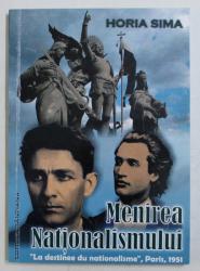 MENIREA NATIONALISMULUI de HORIA SIMA , 2009