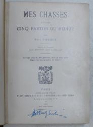 MES CHASSES DANS LES CINQ PARTIES DU MONDE ( VANATORILE MELE IN CINCI PARTI ALE LUMII ) par PAUL NIEDIECK , 1907