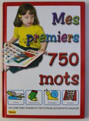 MES PREMIERS 750 MOTS , ilustrations IOAN ALEX , 2006