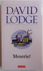 MESERIE ! de DAVID LODGE , 2012