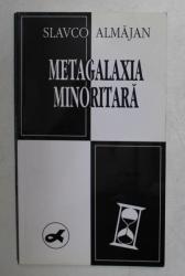 METAGALAXIA MINORITARA de SLAVCO ALMAJAN , 1996