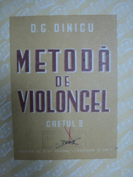 METODA DE VIOLONCEL- D.G. DINICU - CAIETUL II