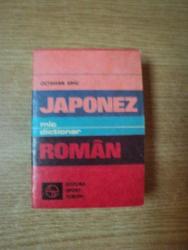 MIC DICTIONAR JAPONEZ - ROMAN ( EDITIE BUZUNAR ) de OCTAVIAN SIMU , Bucuresti 1980