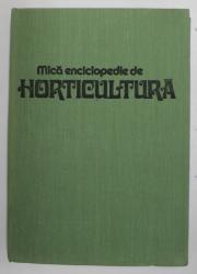 MICA ENCICLOPEDIE DE HORTICULTURA, BUC. 1983
