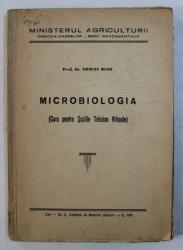 MICROBIOLOGIA ( CURS PENTRU SCOLILE TEHNICE VITICOLE ) de ERNEST RUSS