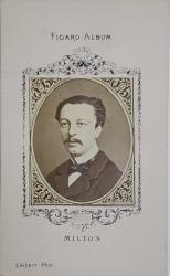 MILTON , FIGARO ALBUM , D 'APRES LIEBERT PHOT. , FOTOGRAFIE TIP C.D.V. , 1870
