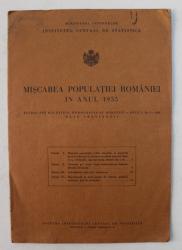 MISCAREA POPULATIEI ROMANIEI IN ANUL 1935  , EXTRAS DIN BULETINUL DEMOGRAFIC AL ROMANIEI , ANUL V  , NR. 5 - 1936